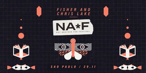 Fisher & Chris Lake presents: NAFF