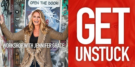 LIVE Workshop - Get Unstuck! How To Get From Where You Are To Where You Want To Be... tickets