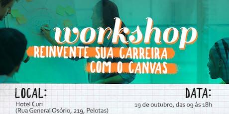 Workshop Reinvente sua carreira com o Canvas ingressos