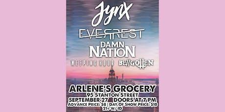 JYNX, Everrest, Damn Nation, Weeping Hour, Be//gotten tickets