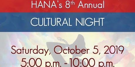 HANA 8th Annual Cultural Night 2019 tickets