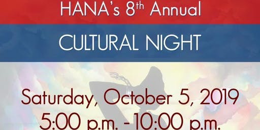 HANA 8th Annual Cultural Night 2019