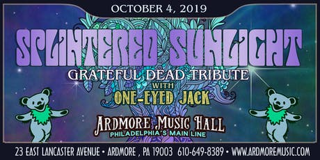 Splintered Sunlight (Grateful Dead tribute) w/ One-Eyed Jack tickets