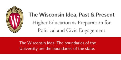 The Wisconsin Idea, Past & Present: Diana Hess tickets