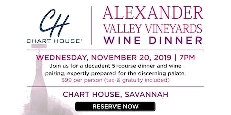 Chart House Alexander Valley Wine Dinner- Savannah, GA tickets