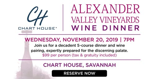 Chart House Alexander Valley Wine Dinner- Savannah, GA