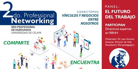 Networking Egresados Universidad de Celaya boletos
