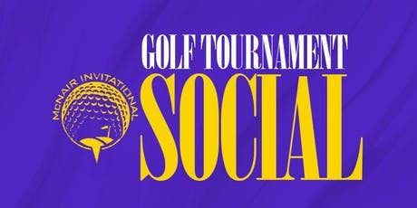 MCNAIR FOUNDATION INVITATIONAL GOLF TOURNAMENT SOCIAL