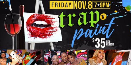 TRAP N PAINT | 11.8 tickets
