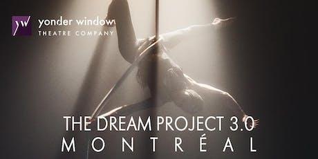 The Dream Project 3.0, MONTRÉAL billets