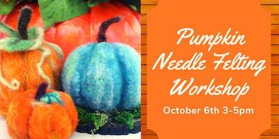 Needle Felting Workshop - Pumpkins!