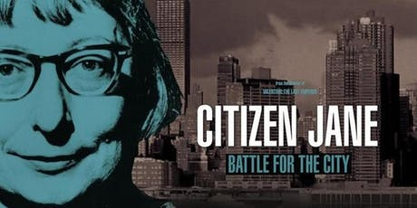 Citizen Jane: Battle for the City (2016) (Ethics in the City Films) tickets