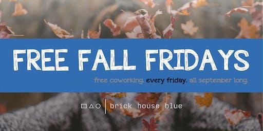 Free Fall Fridays at Brick House Blue