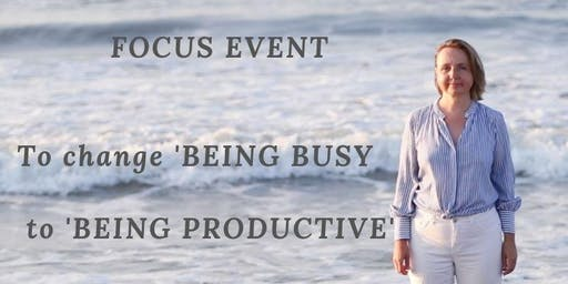Focus Event. How to change busy to productive