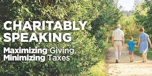 Charitably Speaking - Estate Planning Seminar