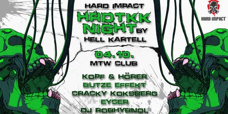 Hard Impact Tekk & HRDTKK Night Tickets