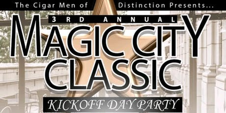 3rd Annual CMOD Magic City Classic Kickoff Day Party tickets