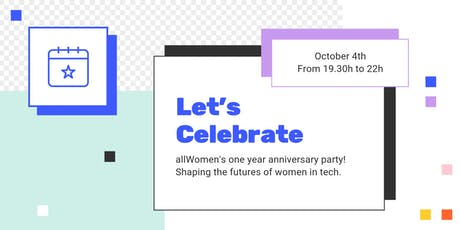 AllWomen's one year anniversary party! Time to celebrate! entradas