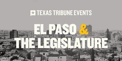 El Paso and the Legislature