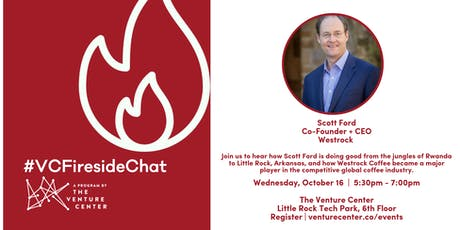 #VCFiresideChat Presents: Scott Ford | Co-Founder + CEO of Westrock tickets