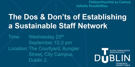The Dos & Don'ts of Establishing a Sustainable Staff Network  tickets