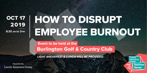 How To Disrupt Employee Burnout