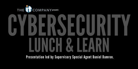 Cybersecurity Lunch & Learn tickets