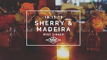 Sherry & Madeira Wine Dinner