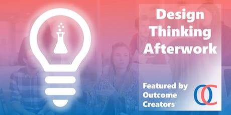Design Thinking Afterwork tickets