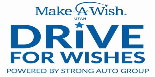 Make-A-Wish Drive for Wishes -Powered by Strong Automotive -  KICKOFF EVENT