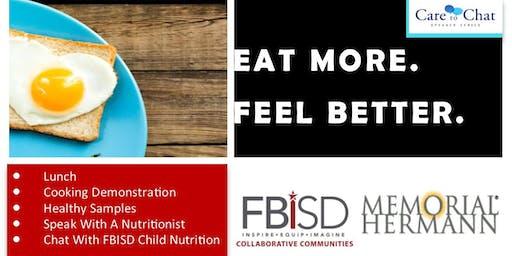 EAT MORE. FEEL BETTER!  FBISD & Memorial Hermann Speaker Series