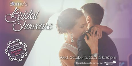 Barrie Bridal Showcase - Fall 2019 tickets