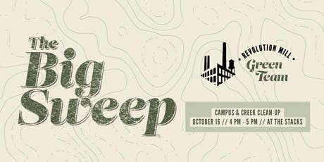 The Big Sweep - Revolution Mill Campus Clean Up tickets