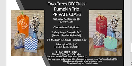 Two Trees DIY Class:  PRIVATE CLASS for Kim Posey tickets