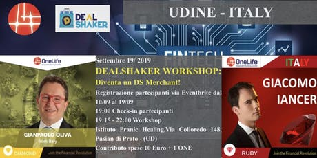 DEALSHAKER WORKSHOP: DIVENTA UN DS MERCHANT! - Pasian di Prato (UD) biglietti