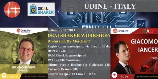 DEALSHAKER WORKSHOP: DIVENTA UN DS MERCHANT! - Pasian di Prato (UD)
