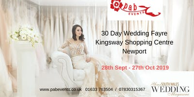 30 Day Wedding Fayre - Kingsway Shopping Centre Newport