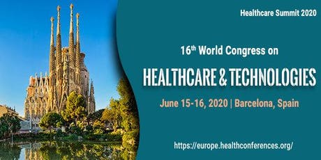 16th World Congress on Healthcare and Technologies tickets