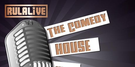 The Comedy House present  Rula Live Comedy tickets