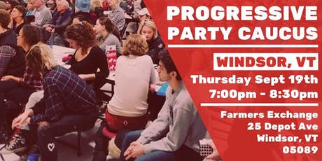 Windsor Progressive Caucus w/ David Zuckerman tickets
