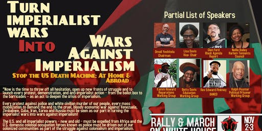 Turn Imperialist Wars Into Wars Against Imperialism March On White House