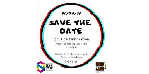 Focus de l'innovation - Propriété intellectuelle : ma stratégie