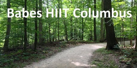 Babes HIIT Columbus: Weekly Hike tickets