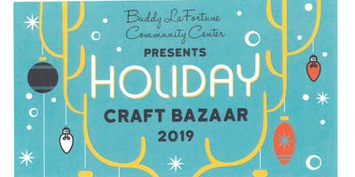 Buddy LaFortune Community Center's Holiday Craft Bazaar