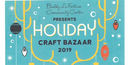 Buddy LaFortune Community Center's Holiday Craft Bazaar  tickets
