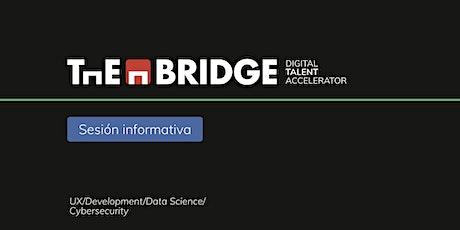 Conoce THE BRIDGE   Digital Talent Accelerator   12 DIC entradas