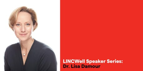 LINCWell Speaker Series: Lisa Damour tickets