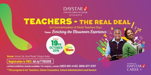 TEACHERS: THE REAL DEAL - Enriching the Class Room Experience