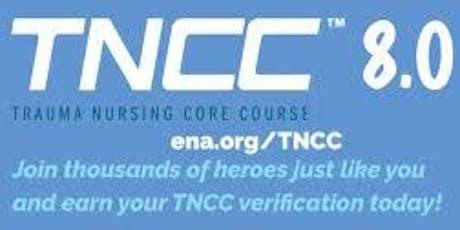 TNCC 8 Trauma Nurse Core Curriculm tickets