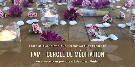 FAM - Cercle de méditation pour femme (4 ateliers) billets